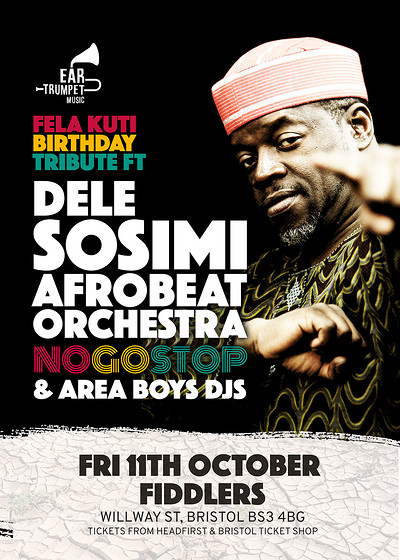 Fela Kuti Birthday Ft. Dele Sosimi & No Go Stop at Fiddlers in Bristol