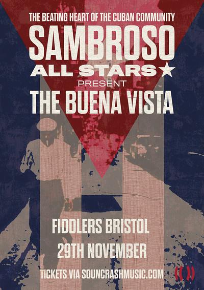 Sambroso All Stars Present The Buena Vista at Fiddlers in Bristol