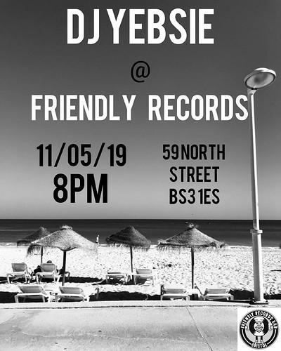 DJ Yebsie @ Friendly Records Bar at Friendly Records Bar in Bristol