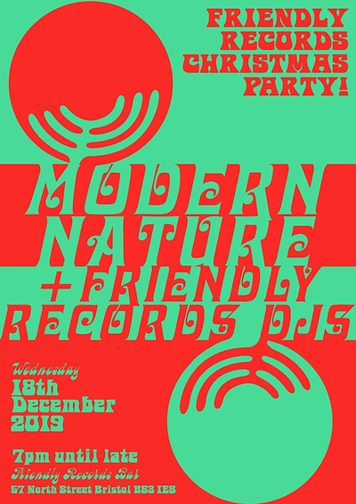 Friendly Records Christmas Party w/ Modern Nature  at Friendly Records Bar in Bristol