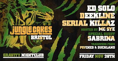 Jungle Cakes: Bristol [Ed Solo, Deekline + MORE] at Gravity, Clifton Triangle in Bristol