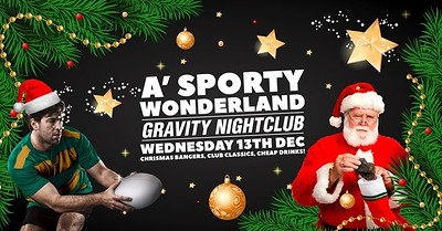 A' Sporty Wonderland! Sports Chr at Gravity in Bristol