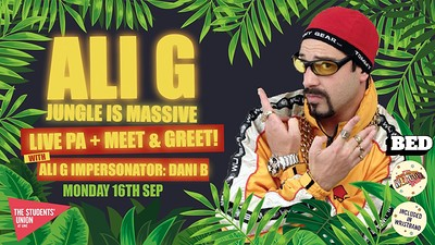 Bed Mondays: Ali G (Meet & Greet) at Gravity in Bristol