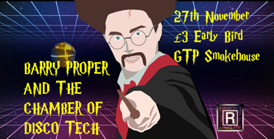 BARRY PROPPER AND THE CHAMBER OF DISCO TECH at Green Park Tavern in Bristol