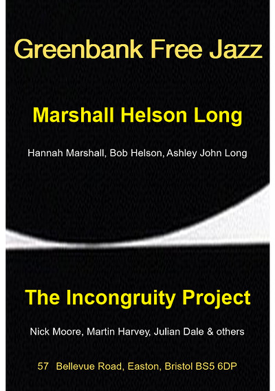 Marshall, Helson, Long and The Incongruity Project at Greenbank in Bristol