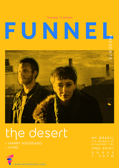 Funnel pres. The Desert, Harry Houseago & Cyro at Hy-Brasil Music Club in Bristol