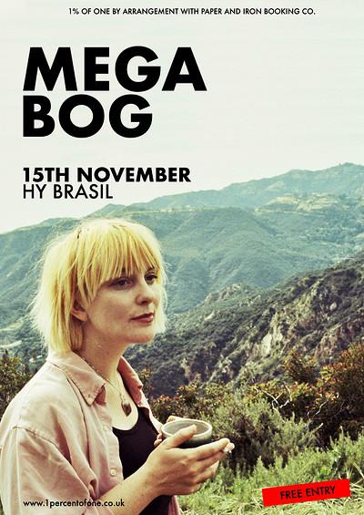 Mega Bog at Hy Brasil Music Club in Bristol