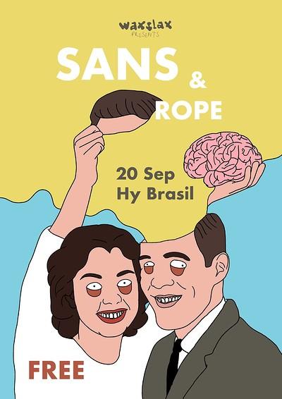 WS: SANS & Rope at Hy Brasil Music Club in Bristol