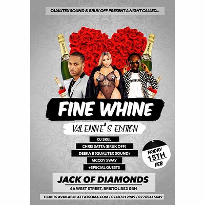 Fine Whine - Valentine's Bashment Party  at Jack Of Diamonds in Bristol
