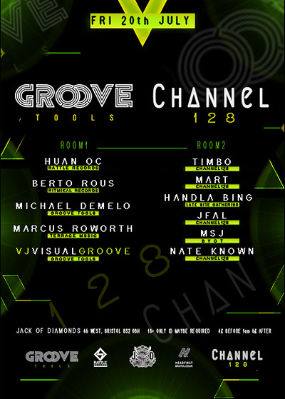 Groove Tools // Channel 128 // Techno at Jack of Diamonds in Bristol
