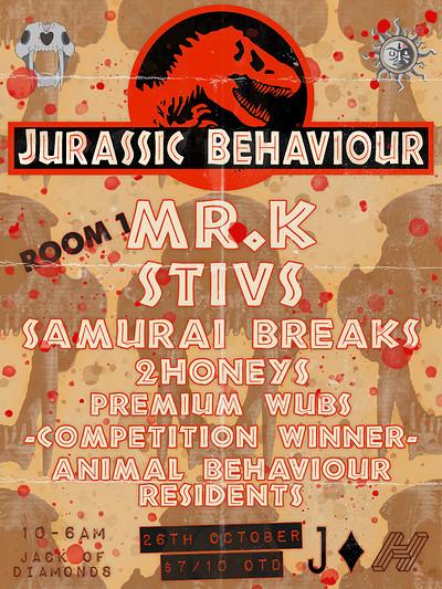 Jurassic Behaviour w. Mr.k/ Stivs / Samurai Breaks at Jack Of Diamonds in Bristol
