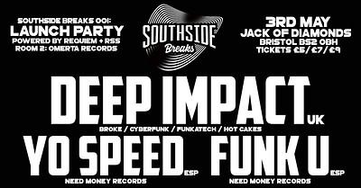 Southside Breaks: Deep Impact / Yo Speed / Funk U  at Jack Of Diamonds in Bristol