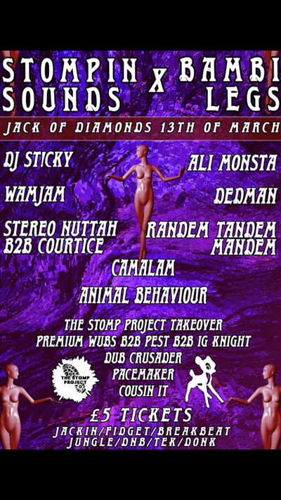Stompin sounds x bambi legs   at Jack Of Diamonds in Bristol