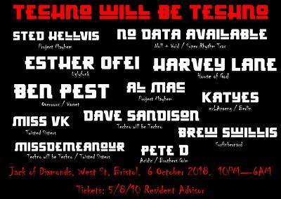 Techno will be Techno at Jack Of Diamonds in Bristol