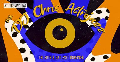 At The Jam Jar with DJ Chris Astrojazz at Jam Jar in Bristol