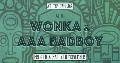 At The Jam Jar with Wonka & AAA Badboy at Jam Jar in Bristol