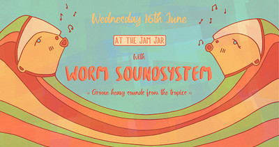 At The Jam Jar with Worm Soundsystem at Jam Jar in Bristol