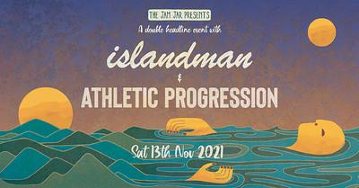 Islandman & Athletic Progression at Jam Jar in Bristol