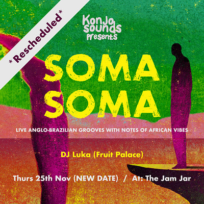 Konjo Sounds presents.... Soma Soma at Jam Jar in Bristol
