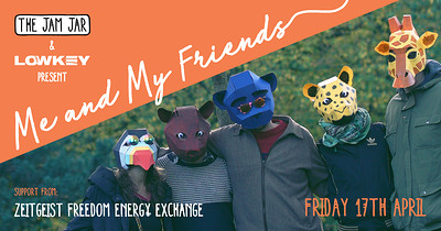 Me and My Friends | ZFEE - Re-scheduled at Jam Jar in Bristol