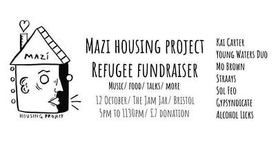 Refugee Fundraiser - Mazí Housing Project at Jam Jar in Bristol