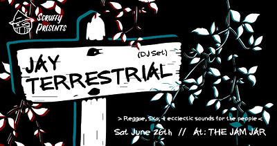 Scruffy Presents: Jay Terrestrial at Jam Jar in Bristol