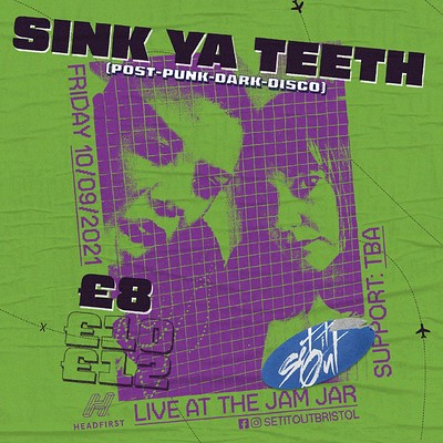 Set It Out: Sink Ya Teeth at Jam Jar in Bristol
