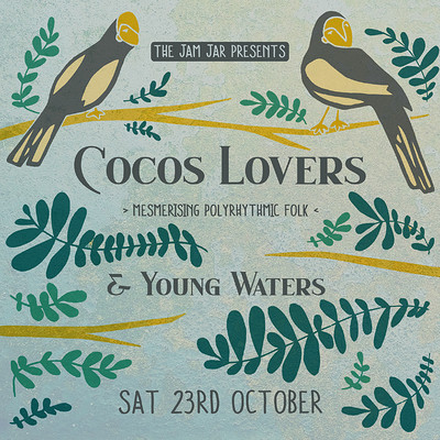 The Jam Jar Presents: Cocos Lovers + Young Waters at Jam Jar in Bristol