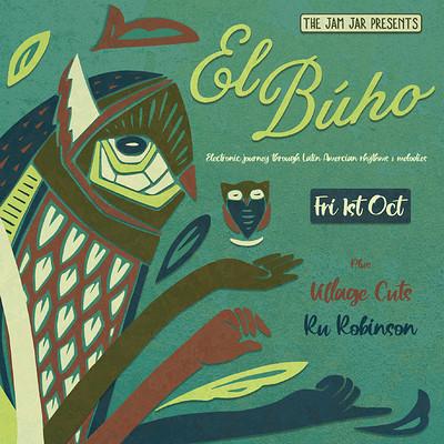 The Jam Jar Presents: El Búho at Jam Jar in Bristol