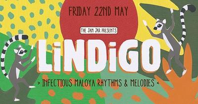 The Jam Jar Presents: Lindigo at Jam Jar in Bristol