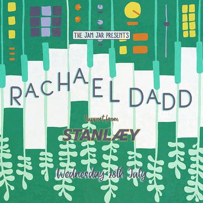 The Jam Jar Presents: Rachael Dadd + STANLÆY at Jam Jar in Bristol