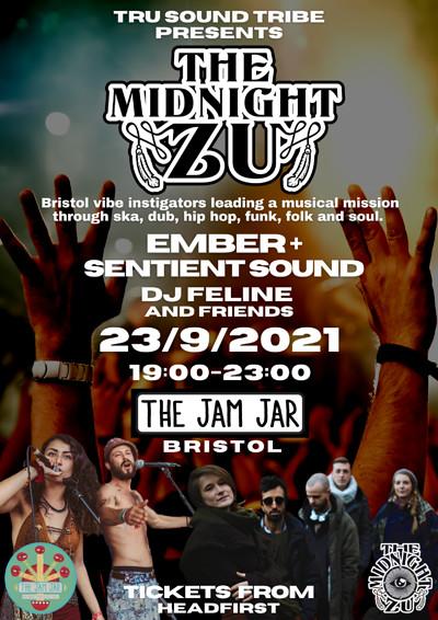 The Midnight Zu /Ember and Sentient Sound /Feline at Jam Jar in Bristol