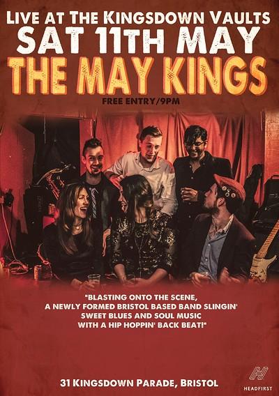 The May Kings at The Kingsdown Vaults at Kingsdown Vaults in Bristol