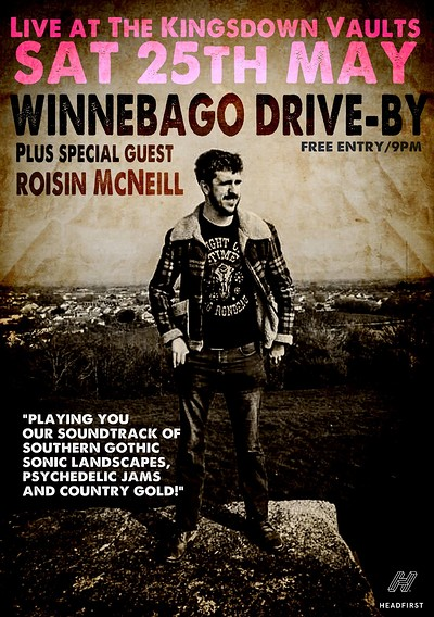 Winnebago Drive-By & special guest Roisin McNeill at Kingsdown Vaults in Bristol