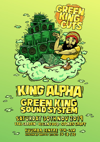 Green King Soundsystem + King Alpha / Full Stack / at Kuumba Centre in Bristol