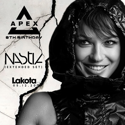 Apex 8th Birthday: Nastia [Extended Set] at Lakota in Bristol
