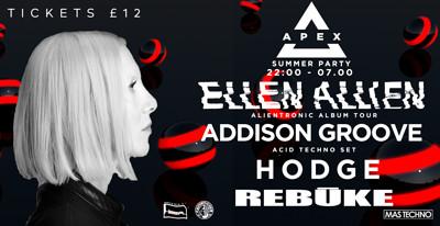 Apex Summer Party w/ Ellen Allien & Addison Groove at Lakota in Bristol