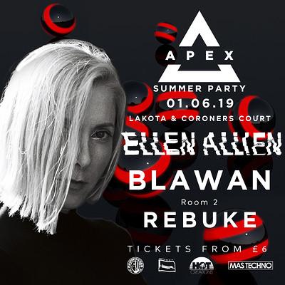 Apex Summer Party w/ Ellen Allien, Blawan & Rebuke at Lakota in Bristol