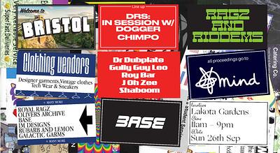 Base Presents: Rags & Riddems DRS w/Dogger, Chimpo at Lakota in Bristol