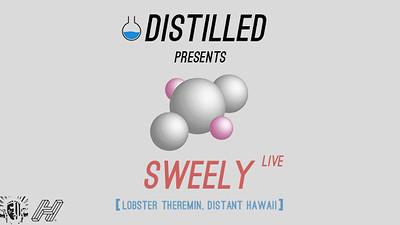 Distilled Presents: Sweely at Lakota in Bristol