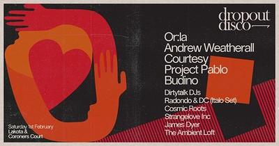 Dropout Disco: Or:la, Andrew Weatherall, Courtesy, at Lakota in Bristol