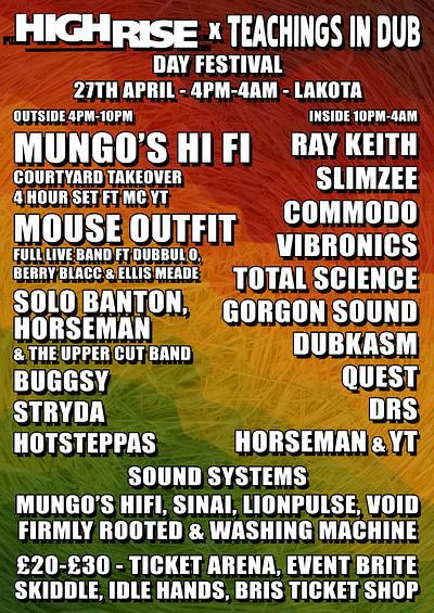 HighRise x Teachings in Dub Day Festival at Lakota in Bristol