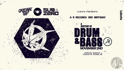 History of Drum & Bass X A R Records // G Dub £1 e at Lakota in Bristol