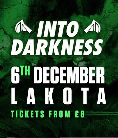 Into Darkness at Lakota in Bristol
