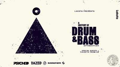 Lakota presents: A History of Drum & Bass at Lakota in Bristol
