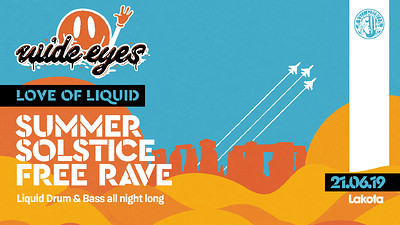Love of Liquid - Summer Solstice D&B Free Rave at Lakota in Bristol