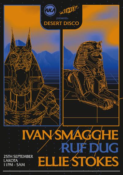 Nebula x AKA: Desert Disco w/ Ivan Smaghe, Ruf Dug at Lakota in Bristol