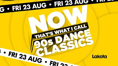 Now That's What I Call: 90's Dance Classics  at Lakota in Bristol