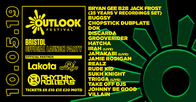 Outlook Festival 2019 Official Bristol Launch Part at Lakota in Bristol