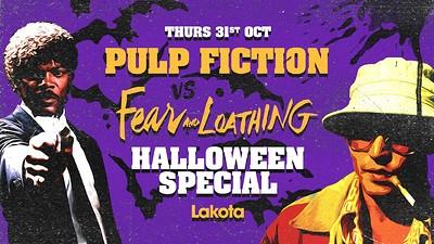 Pulp Fiction vs. Fear & Loathing: Halloween Specia at Lakota in Bristol